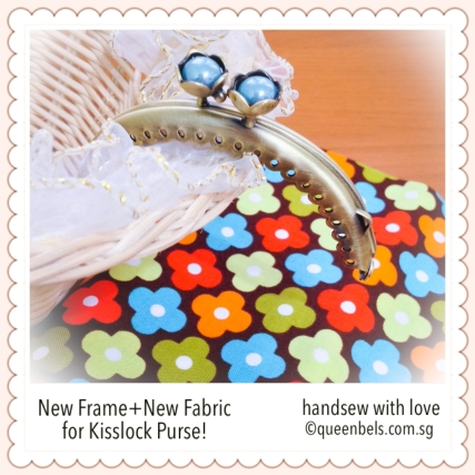 New Frame+New Fabric for Kisslock Purse